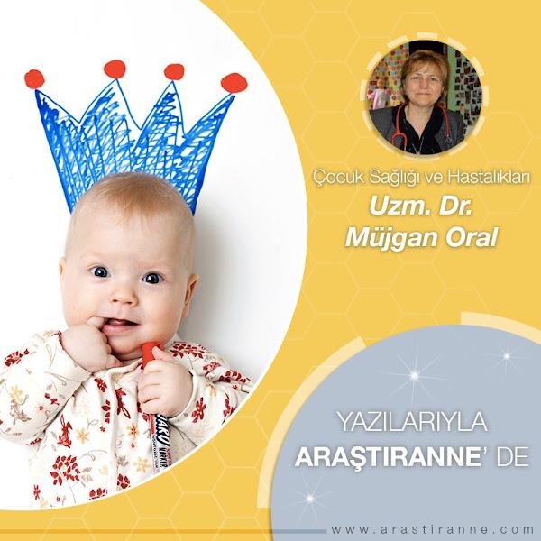 Çocuk Saglığı ve Uzmanı Dr.Müjgan Oral Yazıları ile Arastırannede Bizlerle...