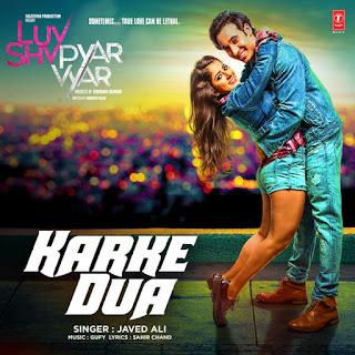 Karke Dua - Luv Shv Pyar Vyar (2017)