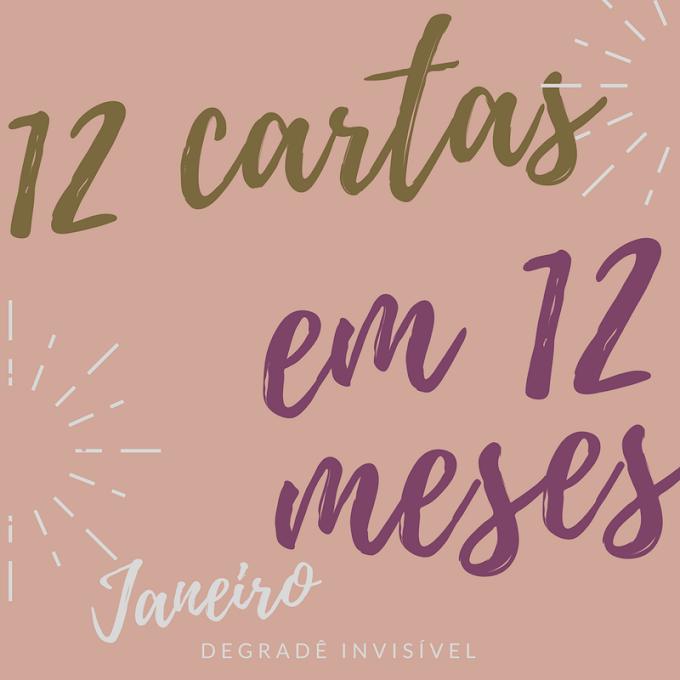 12 cartas em 12 meses - Janeiro