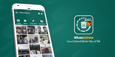 برنامج استعادة رسائل الواتس اب للاندرويد, قراءة الرسائل المحذوفة في الواتس اب, تطبيق WhatsDelete Pro للأندرويد