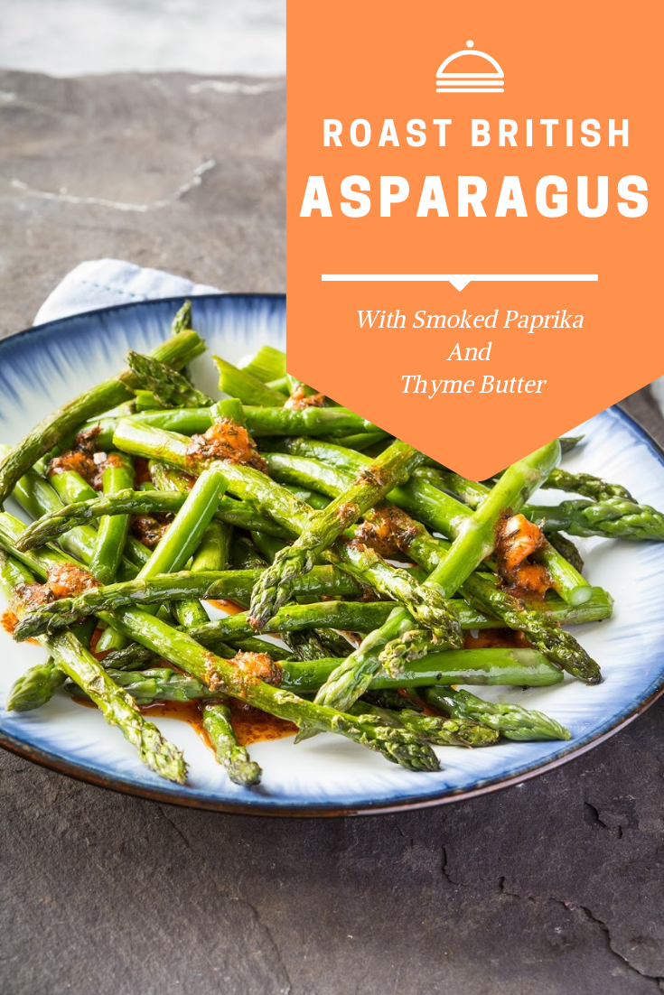 Roast British Asparagus With Smoked Paprika And Thyme Butter-