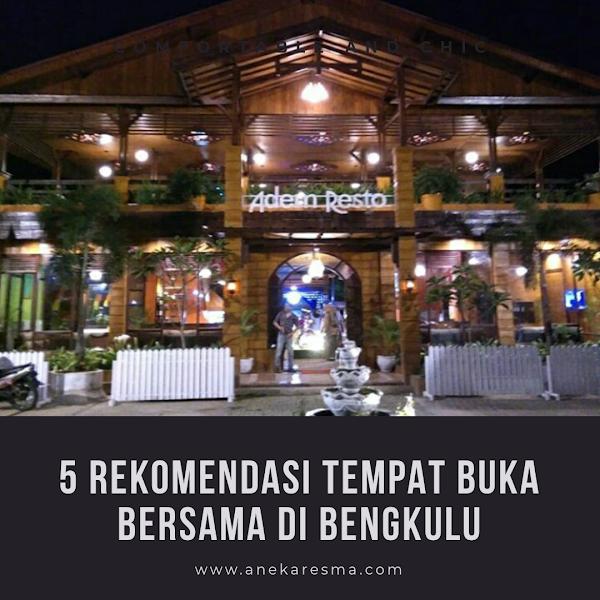 5 Rekomendasi Tempat Buka Bersama di Bengkulu