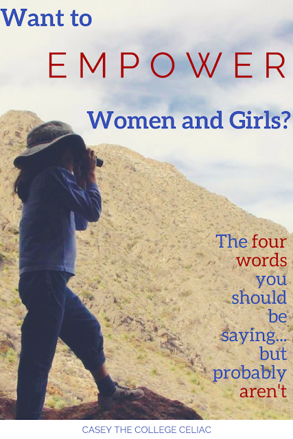 Want to Empower Women and Girls? The Four Words You Need to Be Saying