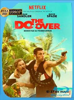 The Do-Over 2016 HD [1080p] Latino [GoogleDrive] DizonHD