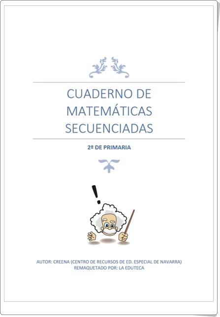 """""""Cuaderno de Matemáticas Secuenciadas de 2º de Primaria"""""""