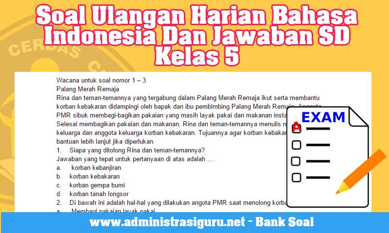 Soal UH Bahasa Indonesia Dan Jawaban SD Kelas 5