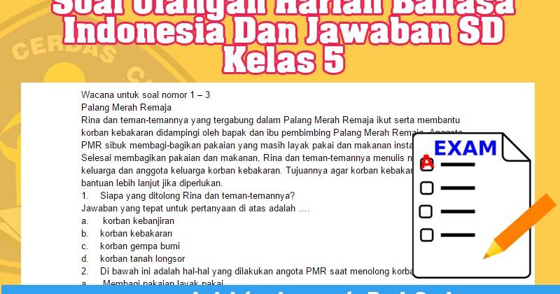 Soal Uh Bahasa Indonesia Dan Jawaban Sd Kelas 5 Administrasi Pendidikan