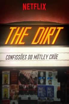 Baixar The Dirt - Confissões do Mötley Crüe
