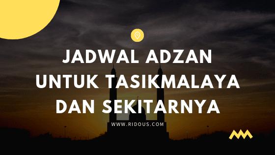 Jadwal Adzan dan Shalat Terbaru Hari Ini 2019 di Tasikmalaya