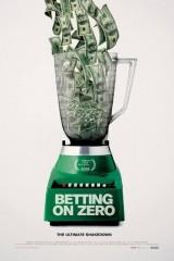 Betting on Zero - Legendado