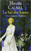Bal des louves tome 2 la vengeance d'isabeau