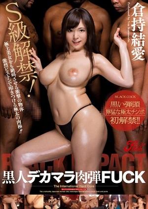 ''Chim'' của mấy anh da đen, mới đưa cô nàng Yua Kuramochi lên đỉnh được JUFD-361 Yurina Momose (Yua Kuramochi)