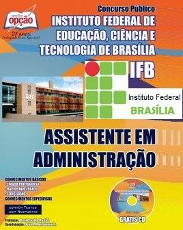Apostila Concurso Instituto Federal de Brasília - IFB Assistente em Administração.