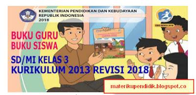 BUKU GURU DAN SISWA SD/MI KELAS III KK-13 REVISI 2018