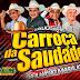CD AO VIVO LUXUOSA CARROÇA DA SAUDADE - EM CAPANEMA 09-02-2019 DJ TOM MAXIMO