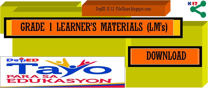 GRADE 1 LEARNER'S MATERIALS (LM'S) - DepED K-12 File Share