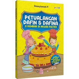 Buku Petualangan Dafin Dafina Si Kembar di Negeri Pastry