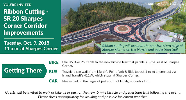 You're Invited - Ribbon Cutting - SR 20 Sharpes Corner Corridor Improvements - Tuesday, Oct. 9, 2018, 11am at Sharpes Corner. Ribbon cutting will occur at the southwestern edge of Sharpes Corner on the bicycle and pedestrian trail.