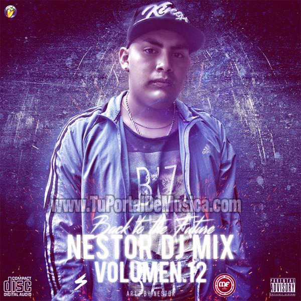 Nestor Dj Mix Volumen 12 (2016)