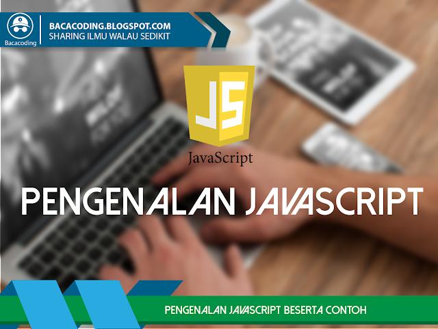 Pengenalan Javascript Beserta Contoh Penggunaan JavaScript