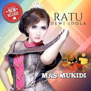 Ratu Dewi Idola - Mas Mukidi