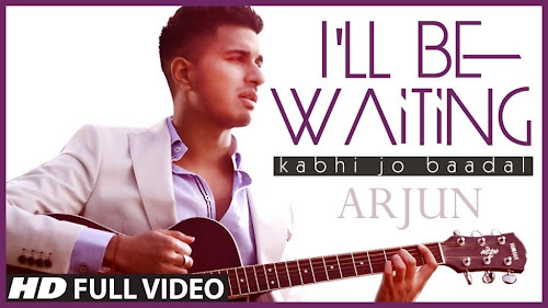 I'll Be Waiting (Kabhi Jo Baadal) (2014) Full Music Video Song Free Download And Watch Online at worldfree4u.com