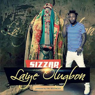 2016 11 16 PHOTO 00000005 706246 - MUSIC: SIZZAR –Laiye Olugbon | @youngsizzar @music_tyme