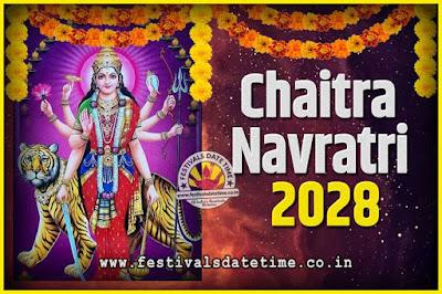 2028 Chaitra Navratri Pooja Date and Time, 2028 Navratri Calendar