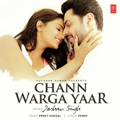 Chann Warga Yaar (2016) - Preet Hundal, Jashan Singh
