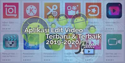Aplikasi Edit Video Terbaik Untuk Android 2020