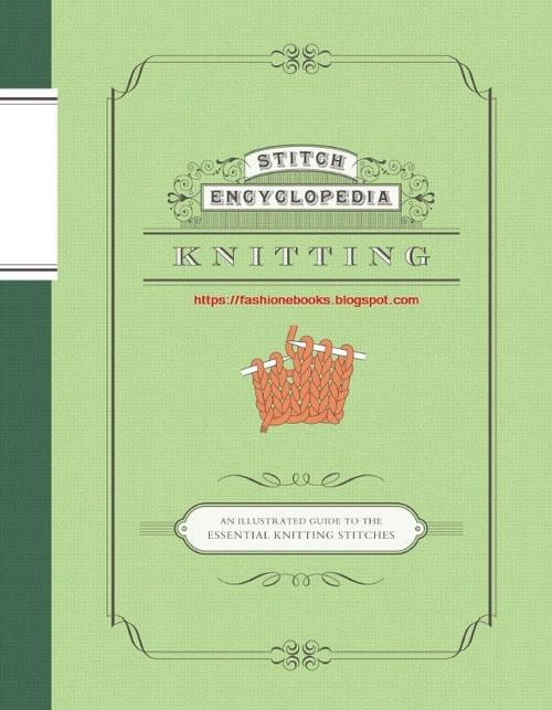 Stitch Encyclopedia: Knitting