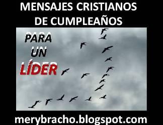 Mensajes cristianos de cumpleaños para líder cristiano, pastor, autoridad, jefe. Dedicatoria, saludo de cumpleaños y agradecimiento para felicitar líder, pastor