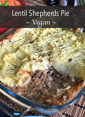 Lentil Shepherds Pie ~ Vegan ~