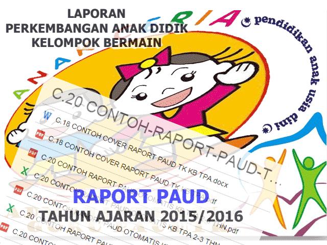 Contoh Raport Paud Terbaru 2016 Untuk KK, TPA, TK, Playgroup