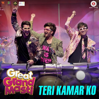 Teri Kamar Ko - Great Grand Masti (2016)