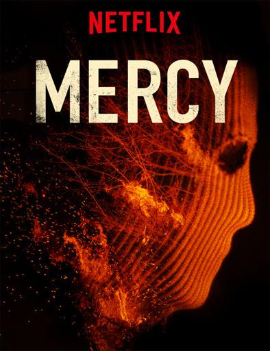 Ver Mercy (2016) Online