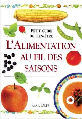 Télécharger Livre Gratuit  Petit guide du bien-être – L'Alimentation au fil des saisons pdf