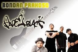 Download Lagu Bondan Prakoso & Fade 2 Black Full Album