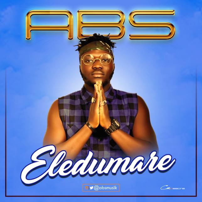 Music A.B.S - 'Eledumare'