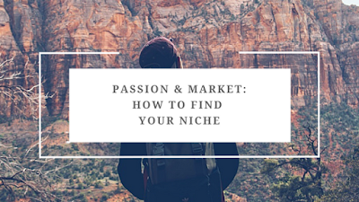 how to find your niche: passion and market