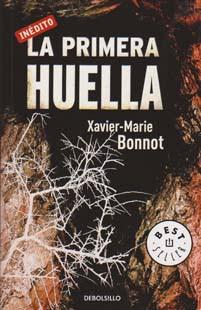 La primera huella – Xavier-Marie Bonnot