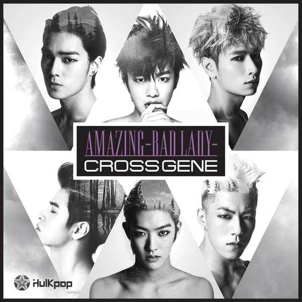 [Single] Cross Gene – Amazing – Bad Lady –