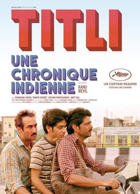 Titli, Movie Poster, Directed by Kanu Behl, starring Shashank Arora, Ranvir Shorey