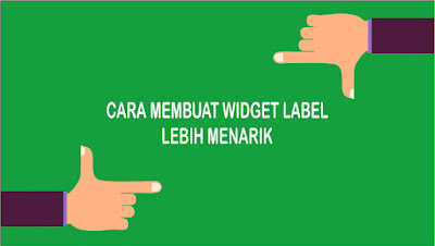 Cara Membuat Widget Label Cloud Keren & Simple di Blogger