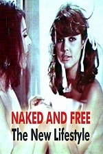 Image Naked and Free The New Lifestyle (1968)