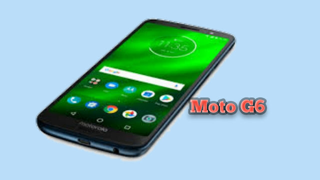 The launch of India with the Moto G6 Plus 6GB RAM and Dual Rear Camera Setup