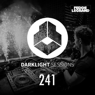 DarkLight Sessions 241 (Fedde Le Grand)
