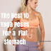 The Best 10 Yoga Poses For a  Flat Stomach