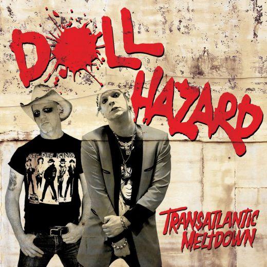 DOLL HAZARD - Transatlantic Meltdown (2018) full