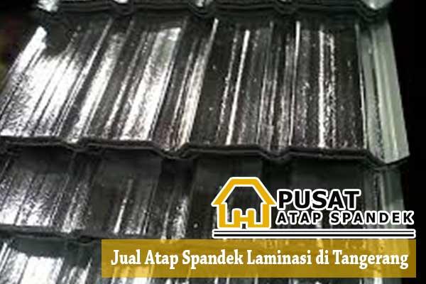 Harga Spandek Laminasi Tangerang, Harga Atap Spandek Laminasi Tangerang, Harga Atap Spandek Laminasi Tangerang Per Meter Per Lembar 2019